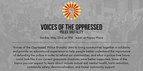 Voices of the Oppressed: Police Brutality tickets