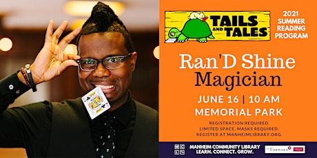 Ran'D Shine - Magician tickets