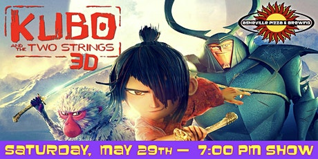 KUBO & THE TWO STRINGS (in 3D) -- Saturday, May 29 at 7:00pm tickets