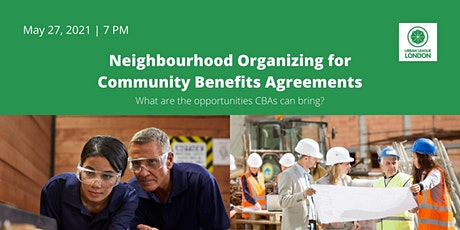 Neighbourhood Organizing for Community Benefits Agreements tickets