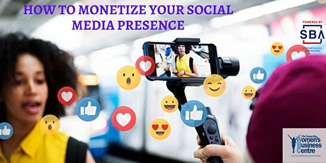 How to Monetize Your Social Media Presence tickets