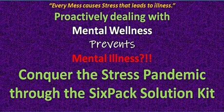 Conquer the Stress Pandemic through the SixPack Solution tickets