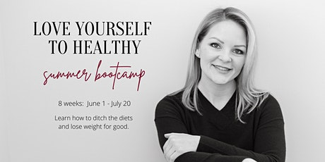 Love Yourself to Healthy: Weight Loss Bootcamp tickets