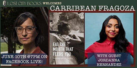 Eat the Mouth That Feeds You by Carribean Fragoza with Jordanna Hernandez tickets