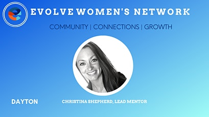 Evolve Women's Network: Dayton (In-Person) tickets