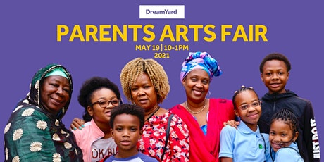 DreamYard's Parents Arts Fair tickets