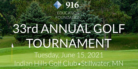 33rd Annual 916 Education Foundation Golf Tournament tickets