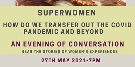 Superwomen - How Do We Transfer Out the Covid Pandemic and Beyond tickets
