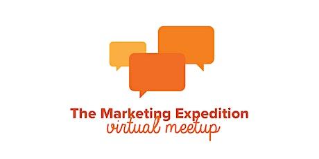 THE Marketing Expedition Virtual Meetup entradas