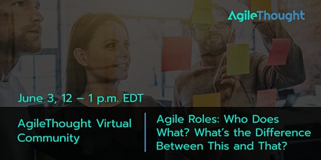 Agile Roles: Who Does What? What's the Difference Between This and That? tickets