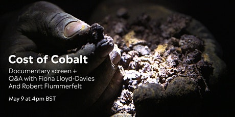 Documentary screening + Q&A: Cost of Cobalt tickets