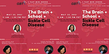 The Brain + School + Sickle Cell Disease: Bringing Families Together tickets