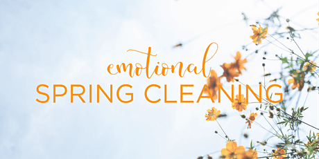 Emotional Spring Cleaning with Rachelle Indra tickets