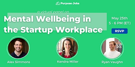 Mental Wellbeing in the Startup Workplace tickets