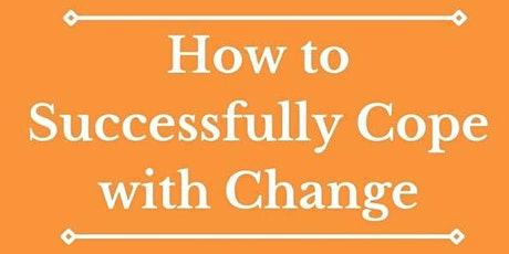 How to Successfully Cope with Change tickets