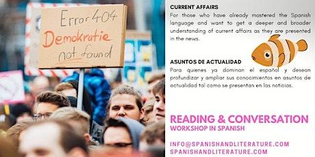Spanish Conversation Workshop: CURRENT AFFAIRS tickets