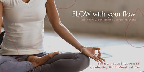 FLOW With Us - I Am A Girl Fundraiser Yoga Event tickets