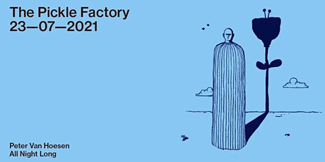 The Pickle Factory with Peter Van Hoesen All Night Long tickets