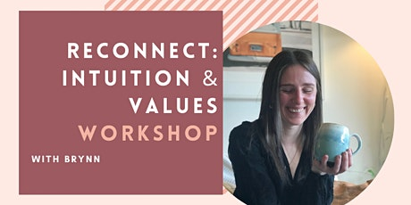 Reconnect to Values & Intuition tickets