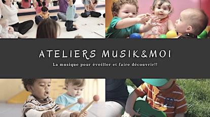 Atelier éveil musical Musik&Moi billets