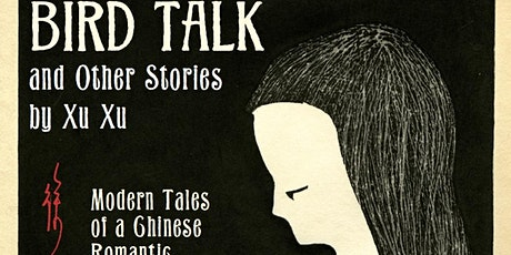 Bird Talk and other Stories by Xu Xu: Modern Tales of a Chinese Romantic tickets