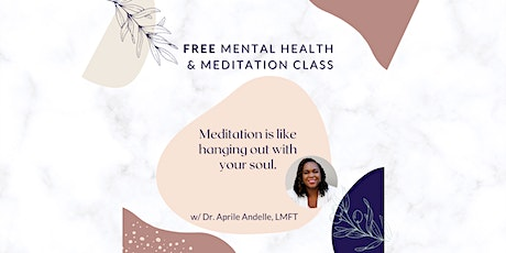 Tapping & Meditation for Anxiety and Depression [FREE Workshop] tickets