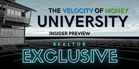 Velocity of Money University - Realtor Exclusive tickets