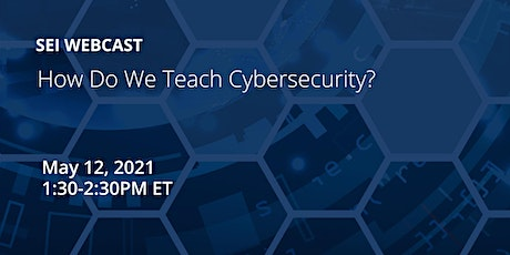How Do We Teach Cybersecurity? ingressos