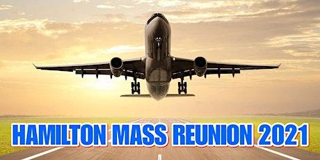 HAMILTON MASS REUNION 2021 tickets