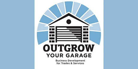 Business Co-Working with Outgrow Your Garage  6/10 tickets