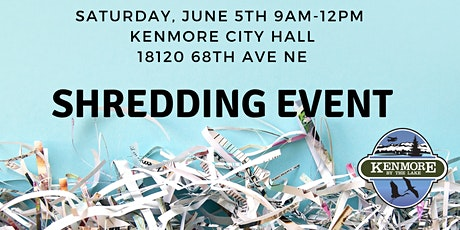 City of Kenmore Free Community Shredding Event tickets