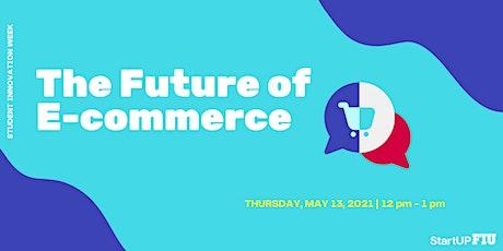 The Future E-commerce Panel tickets