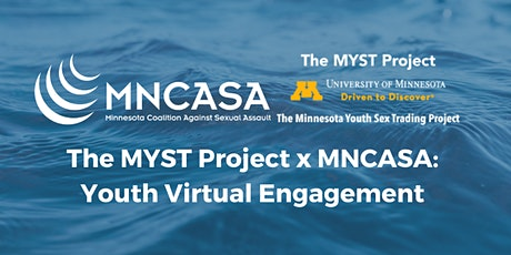 The MYST Project x MNCASA Webinar: Youth Virtual Engagement tickets