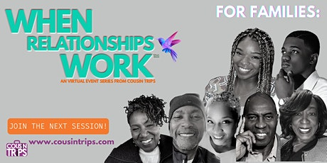 """When Relationships Work"": For Families (Healthy Family Communication) tickets"