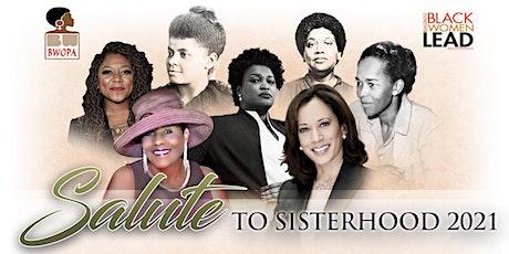11th  Annual  BWOPA'S  Salute To Sisterhood 2021 tickets