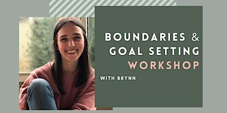 Boundaries & Goal Setting tickets
