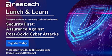 Restech Lunch &  Learn: Assurance Against Post-Covid Cyber Attacks tickets