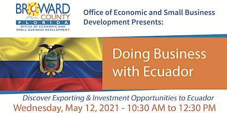 Doing Business with Ecuador biljetter