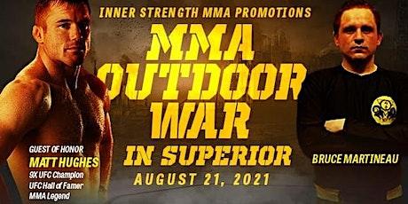 MMA Outdoor War in Superior tickets