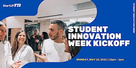 Student Innovation Week Kickoff tickets