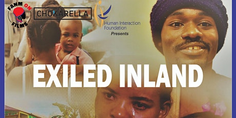 Fanm on Films and Chokarella Present:  EXILED INLAND, a movie screening tickets