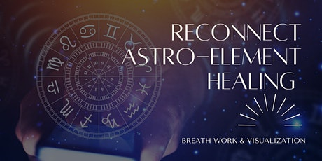 Reconnect: Connecting & Balancing your Astro-Elements tickets