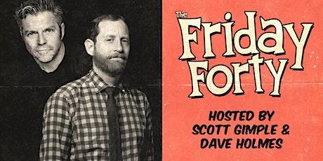 Friday Forty! w/ Ben McKenzie, Aparna Nancherla + More! tickets