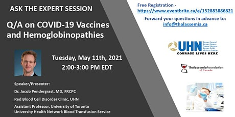 COVID -19 Vaccines and Hemoglobinopathies - Q/A tickets