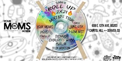 Summer Roll Up Mixtape Tour