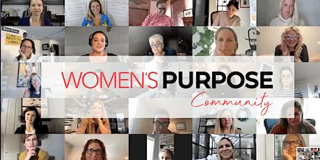 "Women's Purpose Community: ""Embracing My Powerful Self"" tickets"