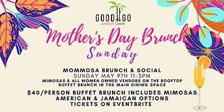 MOTHER'S DAY @GOODTOGO MOMMOSA BRUNCH & SOCIAL tickets