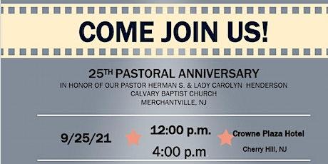 25th Pastoral Anniversary Celebration  Guest Preacher Rev. Robert Smith tickets