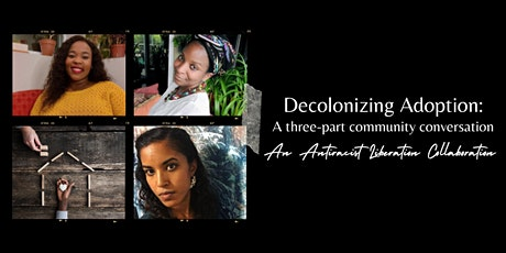 Decolonizing Adoption: The Spectacle of Non-White Existence tickets