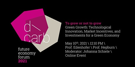Green Growth: Technological Innovation, Market Incentives and Investments tickets